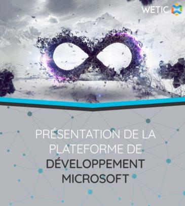 Présentation de la plateforme de développement Microsoft
